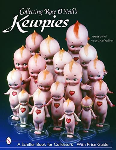 9780764318559: Collecting Rose O'Neill Kewpies (Schiffer Book for Collectors Series)