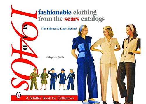 9780764318580: Fashionable Clothing from the Sears Catalogs, Mid 1940s (Schiffer Book for Collectors)