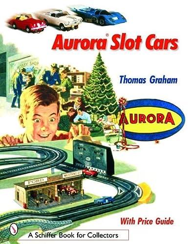 9780764318634: Aurora Slot Cars