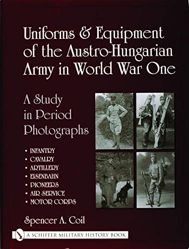 9780764318696: Uniforms & Equipment Of The Austro-hungarian Army In World War One