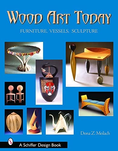 Wood Art Today: Furniture, Vessels, Sculpture (Hardback): Dona Z. Meilach