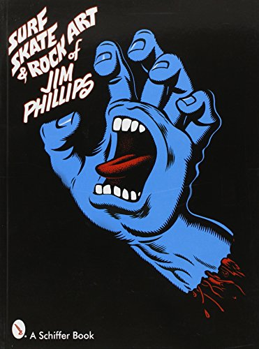 9780764319273: Surf, Skate & Rock Art of Jim Phillips: 40 Years of Surf, Skate and Rock Art