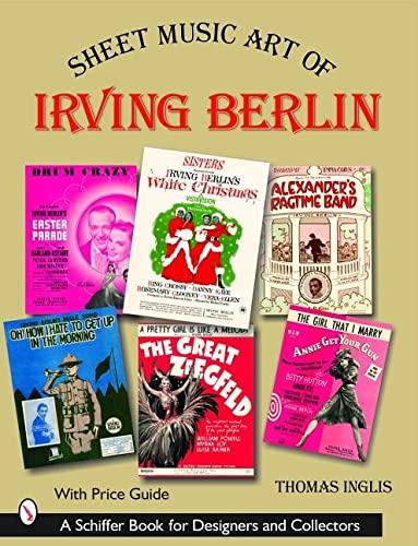 Sheet Music Art of Irving Berlin: Inglis, Thomas