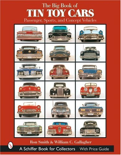 9780764319488: The Big Book of Tin Toy Cars: Passenger, Sports, and Concept Vehicles