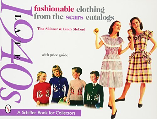 Fashionable Clothing from the Sears Catalogs Late 1940s: Skinner