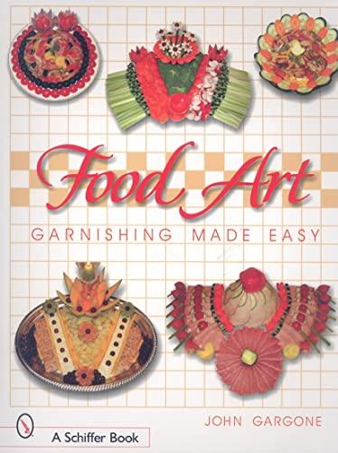 9780764319600: Food Art: Garnishing Made Easy