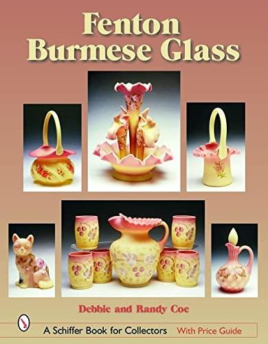 9780764319686: Fenton Burmese Glass (Schiffer Book for Collectors)