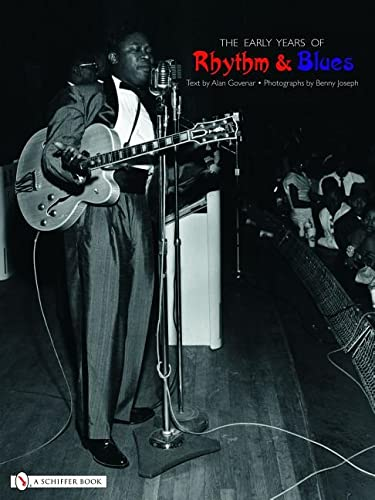 The Early Years of Rhythm & Blues: Govenar, Alan B.