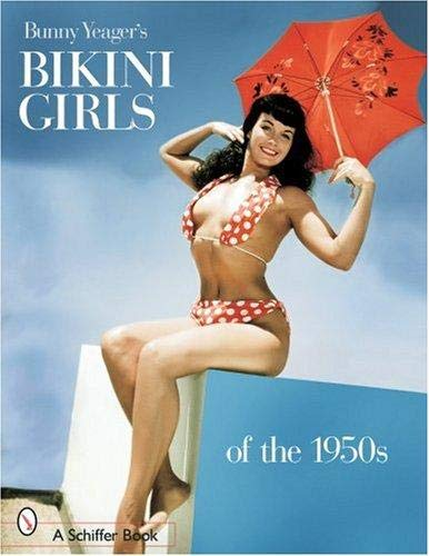 9780764320026: Bunny Yeager's Bikini Girls of the 1950s