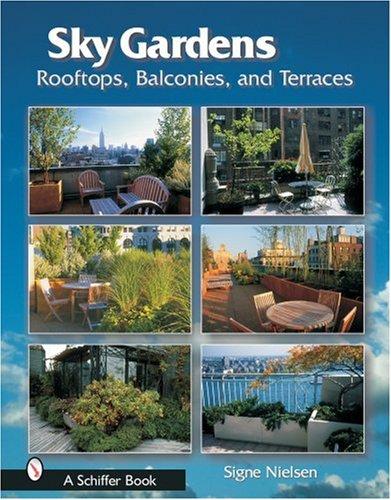 9780764320040: Sky Gardens: Rooftops, Balconies, and Terraces