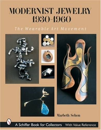 9780764320200: Modernist Jewelry 1930-1960: The Wearable Art Movement (Schiffer Book for Collectors)