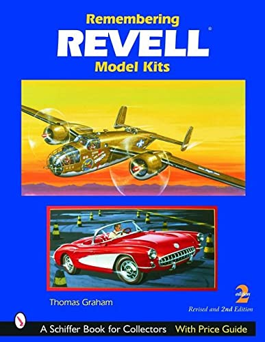 9780764320293: Remembering Revell Model Kits (Schiffer Book for Collectors)