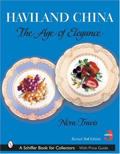 9780764320361: Haviland China: The Age of Elegance (Schiffer Book for Collectors)