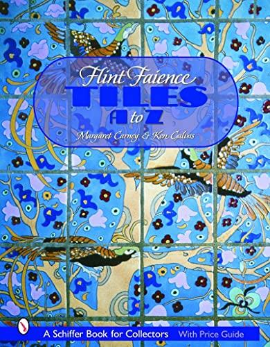 Flint Faience Tiles A - Z (Hardback): Margaret Carney