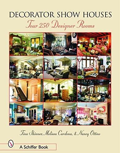 9780764320514: DECORATOR SHOW HOUSES: Tour 25 Designer Rooms