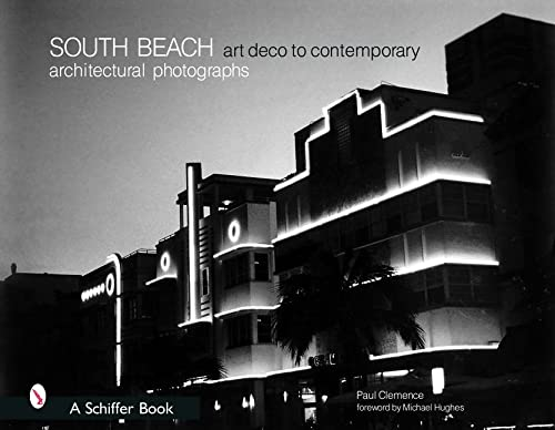 9780764320866: South Beach Architectural Photographs: Art Deco to Contemporary