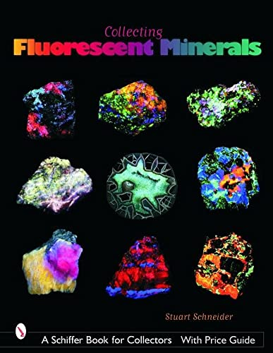 9780764320910: Collecting Fluorescent Minerals