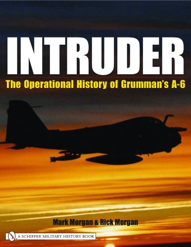 9780764321009: Intruder: The Operational History of Grumman's A-6