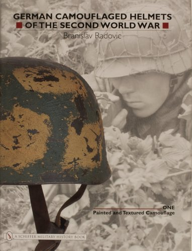 9780764321054: German Camouflaged Helmets of the Second World War: Volume 1: Painted and Textured Camouflage