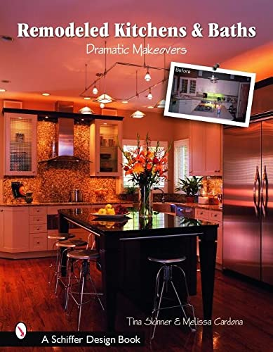 9780764321382: Remodeled Kitchens & Baths: Dramatic Makeovers (Schiffer Design Books)