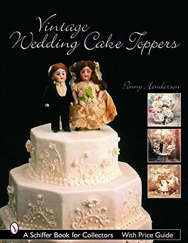 9780764321726: Vintage Wedding Cake Toppers