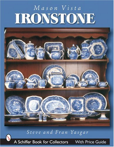 9780764321801: Mason's Vista Ironstone (Schiffer Book for Collectors)