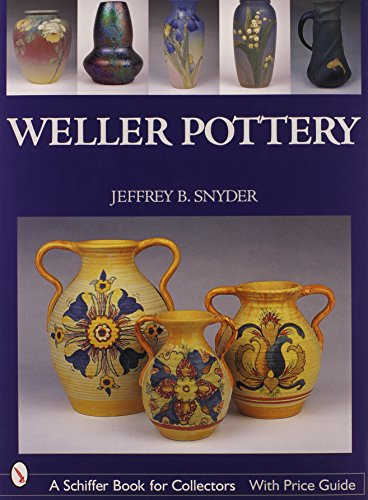 9780764321863: Weller Pottery (Schiffer Book for Collectors)