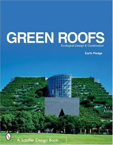 9780764321894: Green Roofs: Ecological Design and Construction