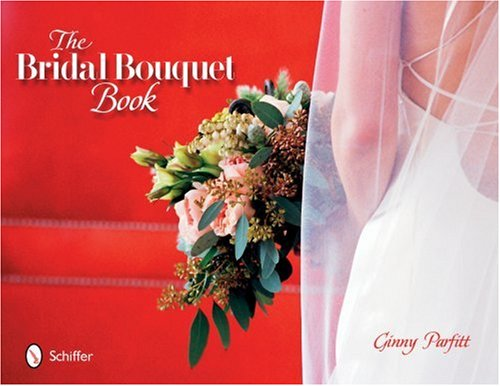 9780764321979: The Bridal Bouquet Book