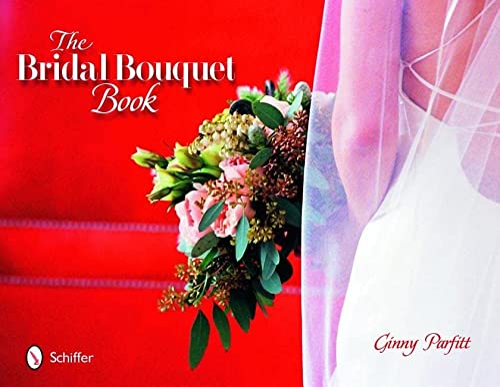 9780764321979: The Bridal Bouquet Book