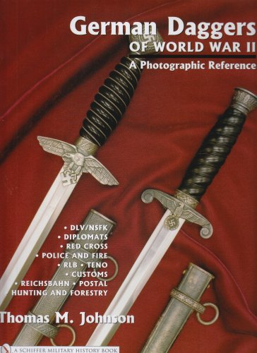 9780764322051: German Daggers Of World War II - A Photographic Reference: Dlv/nsfk - Diplomats - Red Cross  - Police And Fire - Rlb - Teno - Customs - Reichsbahn - Postal -  Hunting And Forestry - Etc.: 3