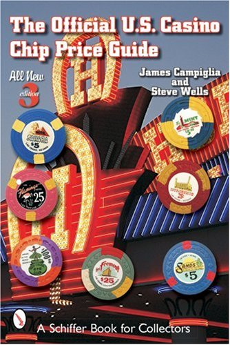 9780764322211: The Official U.S. Casino Chip Price Guide (Schiffer Book for Collectors)