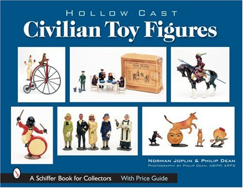 9780764322266: Hollow-Cast Civilian Toy Figures (Schiffer Book for Collectors)