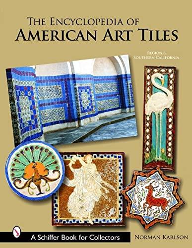 The Encyclopedia of American Art Tiles: Region 6 Southern California: Karlson