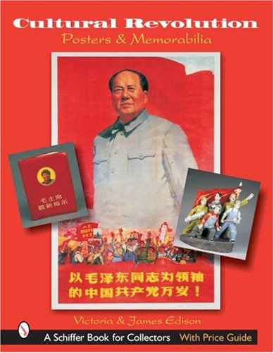 Cultural Revolution : Posters and Memorabilia: James Edison; Victoria