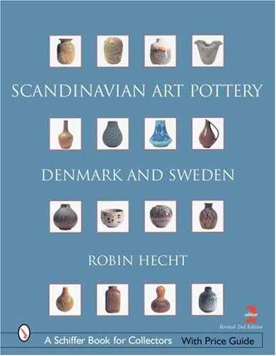 9780764322396: Scandinavian Art Pottery: Denmark And Sweden