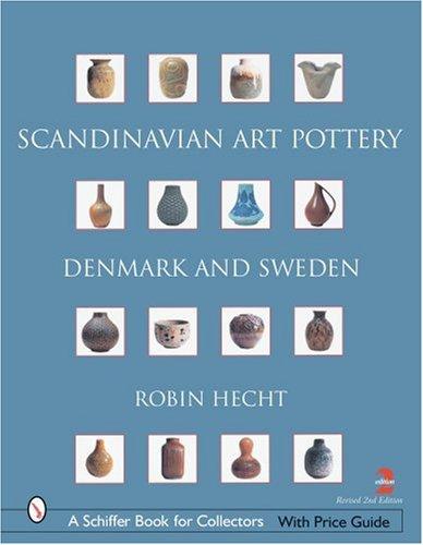 9780764322396: Scandinavian Art Pottery: Denmark & Sweden (Schiffer Book for Collectors)