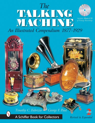 9780764322402: The Talking Machine: An Illustrated Compendium 1877-1929