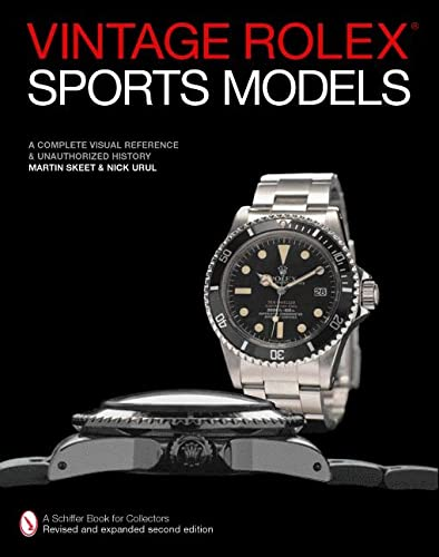 9780764322488: Vintage Rolex Sports Models: A Complete Visual Reference & Unauthorized History