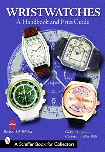 9780764322525: Wristwatches: A Handbook and Price Guide (Schiffer Book for Collectors)