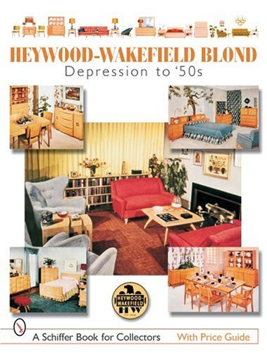 9780764322792: Heywood-Wakefield Blond: Depression to '50s (Schiffer Book for Collectors)