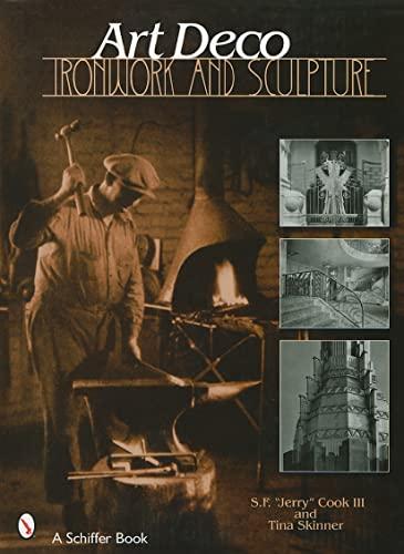 9780764322921: Art Deco Ironwork & Sculpture (Schiffer Book)