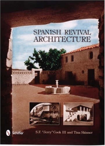 9780764323096: Spanish Revival Architecture