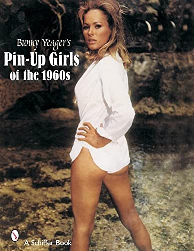9780764323348: Bunny Yeager's Pin Up Girls of the 1960s