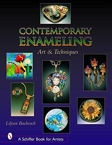 Contemporary Enameling: Art and Technique (Hardcover): Lilyan Bachrach