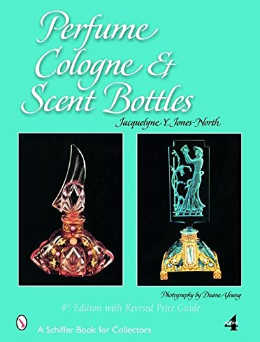PERFUME, COLOGNE AND SCENT BOTTLES. FOURTH EDITION WITH REVISED PRICE GUIDE