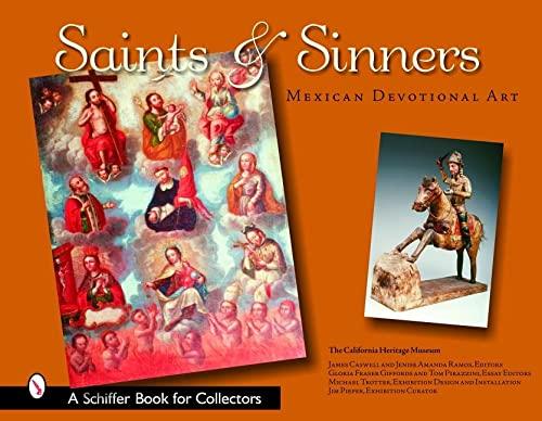 Saints & Sinners: Mexican Devotional Art