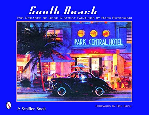 9780764323690: South Beach: Two Decades of Deco District Paintings by Mark Rutkowski