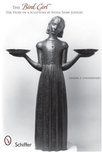 The Bird Girl: The Story of a Sculpture by Sylvia Shaw Judson