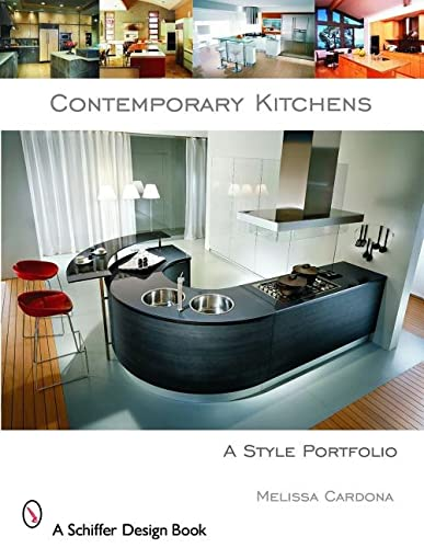 9780764323997: Contemporary Kitchens: A Style Portfolio (Schiffer Design Book)